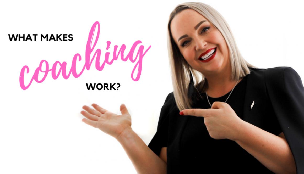 what makes coaching work